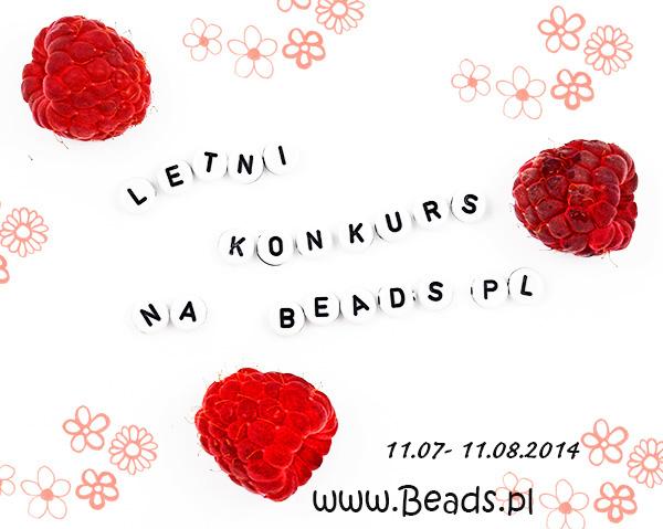 letni konkurs3 Letni konkurs na Beads.pl